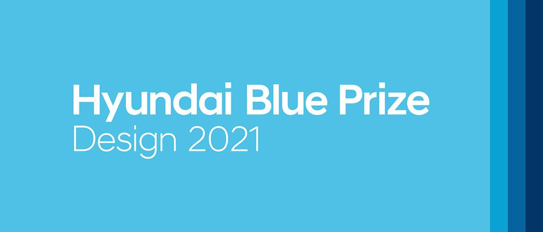 Hyundai Blue Prize Design 2021